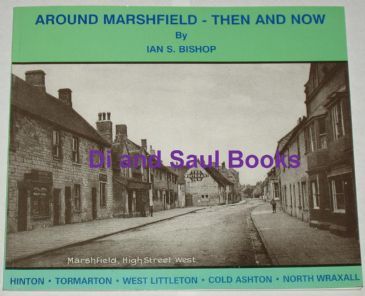Around Marshfield Then and Now, by Ian Bishop